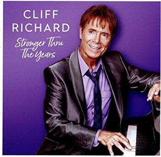 <i>Stronger Thru the Years</i> 2017 compilation album by Cliff Richard