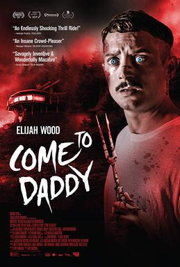 Come to Daddy (film) - Wikipedia