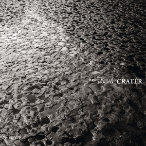 <i>Crater</i> (Daniel Menche and Mamiffer album) 2015 studio album (collaboration) by Daniel Menche & Mamiffer