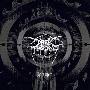 <i>Hate Them</i> 2003 studio album by Darkthrone
