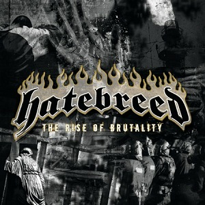 <i>The Rise of Brutality</i> album by Hatebreed
