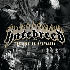 <i>The Rise of Brutality</i> 2003 studio album by Hatebreed