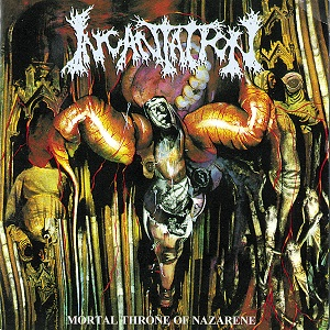<i>Mortal Throne of Nazarene</i> 1994 studio album by Incantation