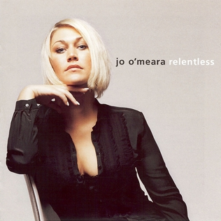 <i>Relentless</i> (Jo OMeara album) 2005 studio album by Jo OMeara