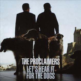 <i>Lets Hear It for the Dogs</i> 2015 studio album by The Proclaimers