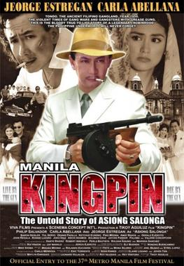 Manila Kingpin The Asiong Salonga Story (2011)
