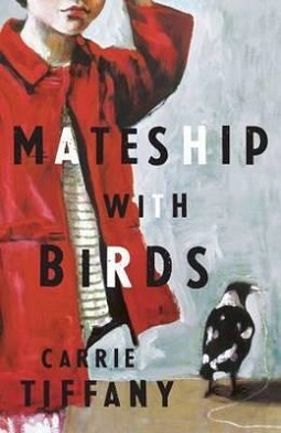 <i>Mateship with Birds</i> book by Carrie Tiffany