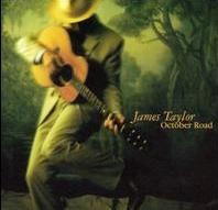 <i>October Road</i> (album) 2002 studio album by James Taylor