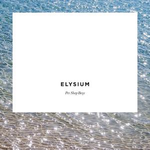<i>Elysium</i> (Pet Shop Boys album) 2012 studio album by Pet Shop Boys