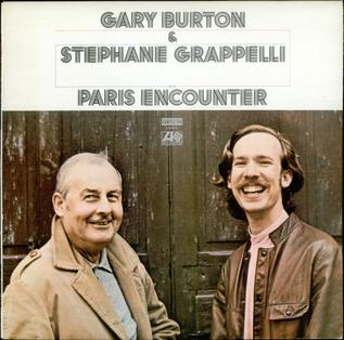 <i>Paris Encounter</i> 1972 studio album by Gary Burton and Stéphane Grappelli