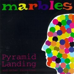 <i>Pyramid Landing (And Other Favorites)</i> 1997 studio album by Marbles