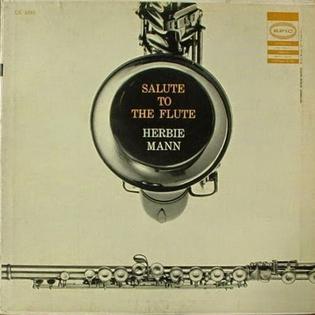 <i>Salute to the Flute</i> 1957 studio album by Herbie Mann