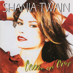 <i>Come On Over</i> 1997 studio album by county singer-songwriter Shania Twain
