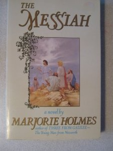 <i>The Messiah</i> (Marjorie Holmes novel)