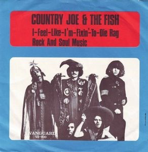 a review of the fixin to die rag song by joe mcdonald Country joe mcdonald at woodstock in 1969 mcdonald, a navy veteran,  performed his feel-like-i'm-fixin'-to-die rag, which was one of the.