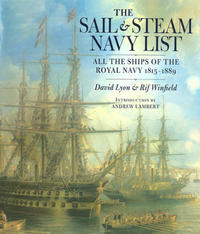 Rif Winfield and David Lyon (2004) The Sail and Steam Navy List, 1815 - 1889, London: Chatham