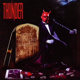 <i>Robert Johnsons Tombstone</i> 2006 studio album by Thunder