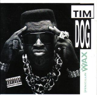 <i>Penicillin on Wax</i> 1991 studio album by Tim Dog