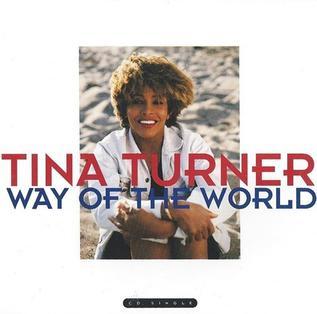 Way of the World (Tina Turner song) 1991 single by Tina Turner