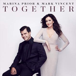 <i>Together</i> (Marina Prior and Mark Vincent album) 2016 studio album by Marina Prior and Mark Vincent