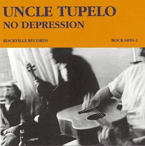 <i>No Depression</i> (album) 1990 studio album by Uncle Tupelo