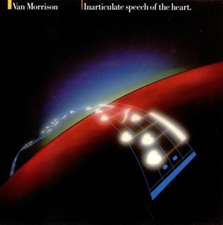 <i>Inarticulate Speech of the Heart</i> 1983 studio album by Van Morrison
