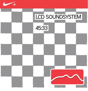 45:33 Extended play by LCD Soundsystem