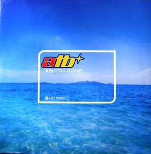 9 PM (Till I Come) 1998 single by ATB