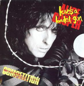 Loves a Loaded Gun original song written and composed by Alice Cooper, Vic Pepe, Jack Ponti