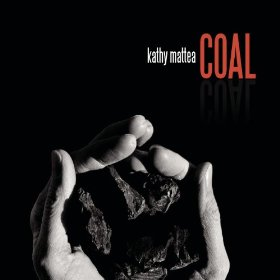 <i>Coal</i> (Kathy Mattea album) 2008 studio album by Kathy Mattea