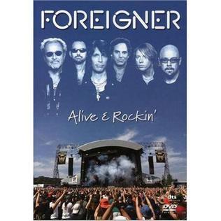 <i>Foreigner: Alive & Rockin</i> (DVD) 2007 video by Foreigner