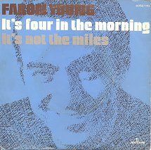 Its Four in the Morning 1971 single by Faron Young