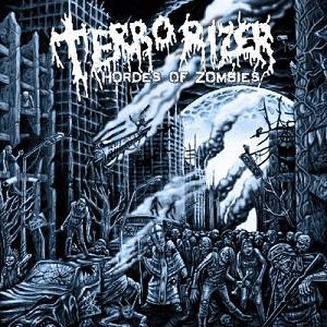 <i>Hordes of Zombies</i> 2012 studio album by Terrorizer