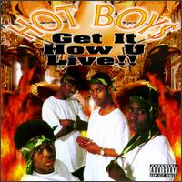 Hot Boys - Get It How U Live!.jpg