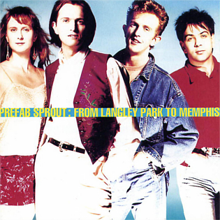 <i>From Langley Park to Memphis</i> 1988 studio album by Prefab Sprout