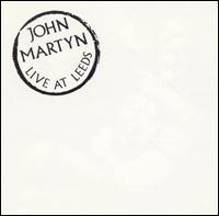 Live at Leeds (John Martyn album).jpg