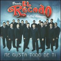 <i>Me Gusta Todo de Ti</i> 2009 studio album by Banda El Recodo