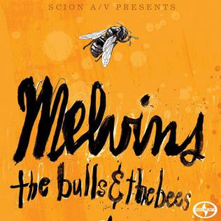 <i>The Bulls & the Bees</i> 2012 EP by Melvins