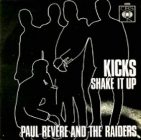 Kicks (song) 1966 single by Paul Revere and the Raiders