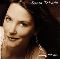 <i>Wait for Me</i> (Susan Tedeschi album) 2002 studio album by Susan Tedeschi