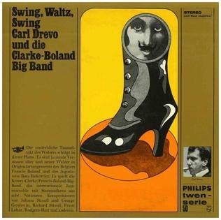 <i>Swing, Waltz, Swing</i> 1966 studio album by Carl Drevo and the Clarke-Boland Big Band