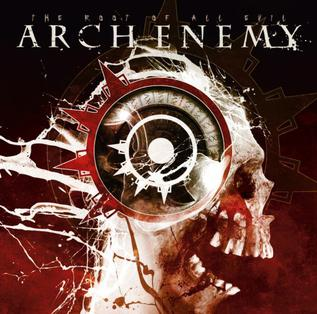 <i>The Root of All Evil</i> (album) 2009 studio album of re-recorded songs by Arch Enemy