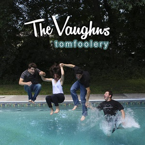 <i>Tomfoolery</i> (EP) 2015 EP by The Vaughns