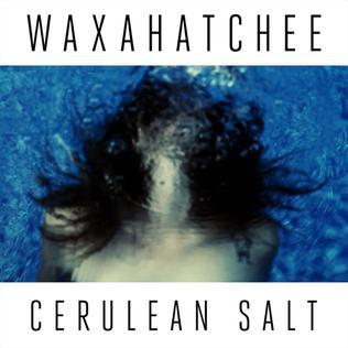 <i>Cerulean Salt</i> 2013 studio album by Waxahatchee