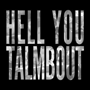 Hell You Talmbout - Wikipedia
