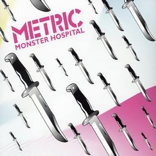 Titelbild des Gesangs Monster Hospital von Metric