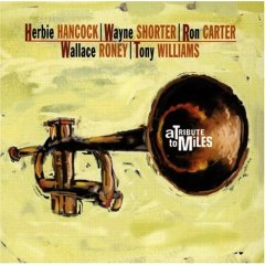 <i>A Tribute to Miles</i> 1994 studio album by Herbie Hancock, Wayne Shorter, Tony Williams, Ron Carter, and Wallace Roney