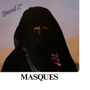 <i>Masques</i> (Brand X album) 1978 studio album by Brand X