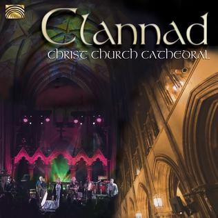 <i>Clannad: Christ Church Cathedral</i> 2012 live album by Clannad
