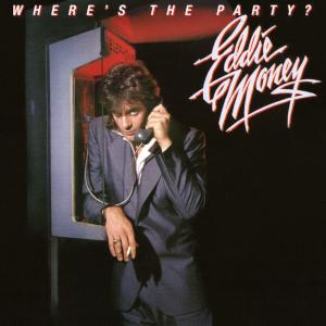 <i>Wheres the Party?</i> 1983 studio album by Eddie Money